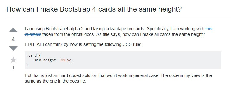 Insights on  exactly how can we  develop Bootstrap 4 cards  all the same  height?