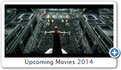 Upcoming Movies 2014